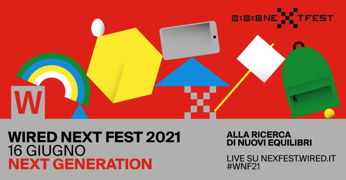 Torna Wired Next Fest, il terzo appuntamento è a tema: «Next Generation»